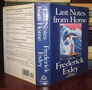 LAST NOTES FROM HOME: Exley, Frederick