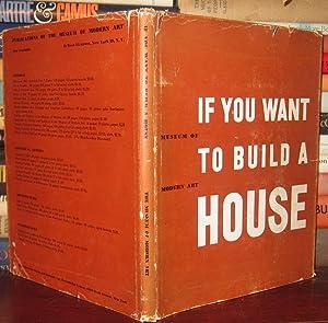 IF YOU WANT TO BUILD A HOUSE: Mock, Elisabeth B. ; Osborn, Robert C. (Illus. )