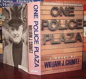 ONE POLICE PLAZA: Caunitz, William J.