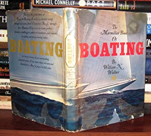 THE MACMILLAN BOOK OF BOATING: Wallace, William N