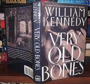 VERY OLD BONES: Kennedy, William