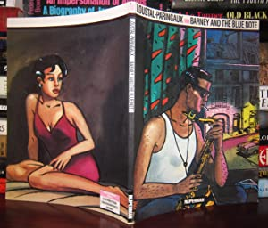 BARNEY AND THE BLUE NOTE: Loustal-Paringaux; Frieda Leia