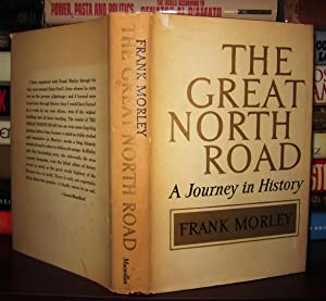 THE GREAT NORTH ROAD: Morley, Frank
