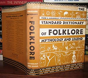 FUNK AND WAGNALLS STANDARD DICTIONARY Of Folklore,: Leach, Maria, Editor