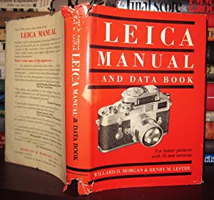 LEICA MANUAL AND DATA BOOK: Morgan, Willard D.