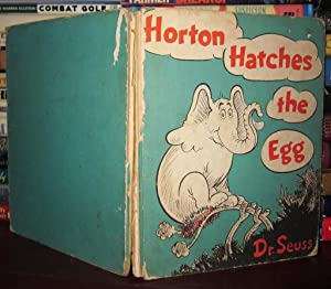 HORTON HATCHES THE EGG: Seuss, Dr. - Theodor Geisel