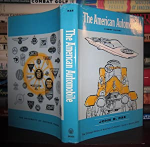 THE AMERICAN AUTOMOBILE : A Brief History: Rae, John Bell