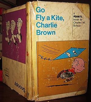 GO FLY A KITE CHARLIE BROWN: Schulz, Charles M.