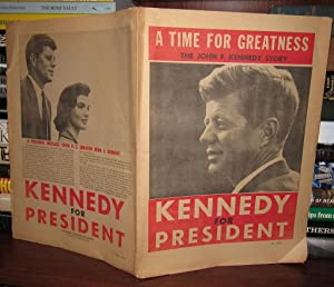 KENNEDY FOR PRESIDENT The John F. Kennedy Story: Wisconsin Volunteers For Kennedy -Kennedy, John F.