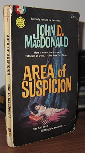 AREA OF SUSPICION: MacDonald, John D.