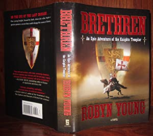BRETHREN An Epic Adventure of the Knights Templar: Young, Robyn