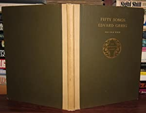 FIFTY SONGS For High Voice: Grieg, Edvard; Edited Henry T. Finck