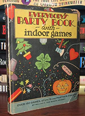 EVERYBODY'S PARTY BOOK With Indoor Games: Keasbey, William P.