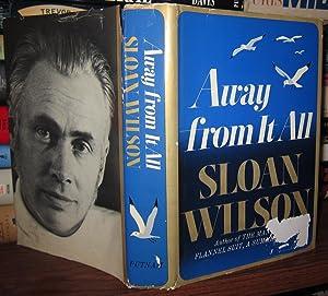 AWAY FROM IT ALL: Wilson, Sloan