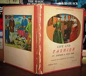 LIFE AND FASHION IN AMERICA 1650-1900: McPharlin, Paul