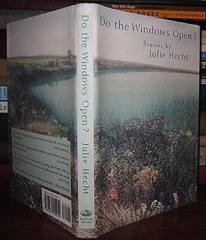 DO THE WINDOWS OPEN?: Hecht, Julie