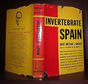 INVERTEBRATE SPAIN: Ortega Y Gasset,