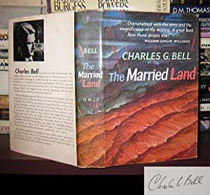 THE MARRIED LAND Signed 1st: Bell, Charles G.
