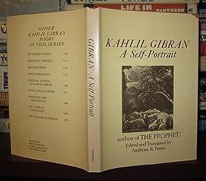 KAHLIL GIBRAN: A Self-Portrait: Kahlil Gibran