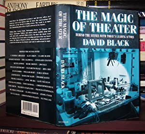 THE MAGIC OF THEATER Behind the Scenes with Today's Leading Actors: Black, David