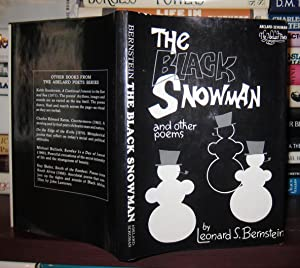 THE BLACK SNOWMAN & Other Poems: Bernstein, Leonard S.