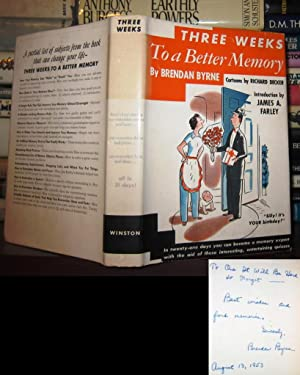 THREE WEEKS TO A BETTER MEMORY [ Signed 1st ] Signed 1st: Byrne, Brendan; Intro James A. Farley; ...