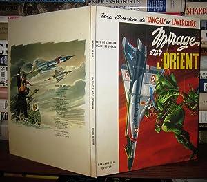 MIRAGE SUR L'ORIENT Une Aventure De Michel: Charlier, Jean-Michel, Illustrated