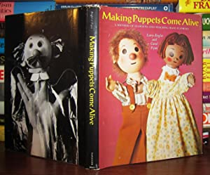 MAKING PUPPETS COME ALIVE A Method of: Engler, Larry &