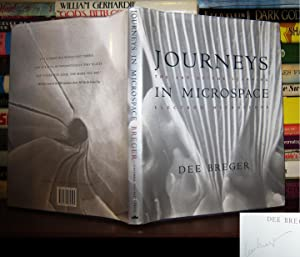 JOURNEYS IN MICROSPACE: The Art of the: Breger, Dee