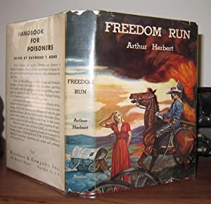 FREEDOM RUN: Herbert, Arthur; Pseudonym of Burt Arthur