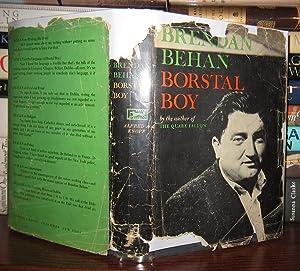 BORSTAL BOY: Behan, Brendan
