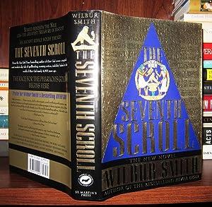 THE SEVENTH SCROLL: Smith, Wilbur A.