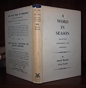 A WORD IN SEASON Selected Addresses and: Brodie, Israel
