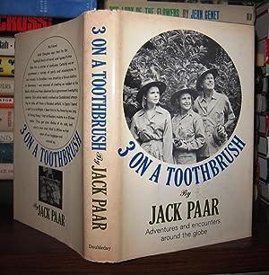 THREE ON A TOOTHBRUSH: Paar, Jack