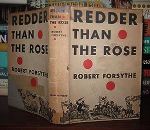 REDDER THAN THE ROSE: Forsythe, Robert