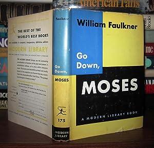 GO DOWN, MOSES: William Faulkner