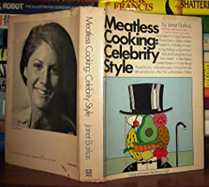 MEATLESS COOKING Celebrity Style: Barkas, Janet