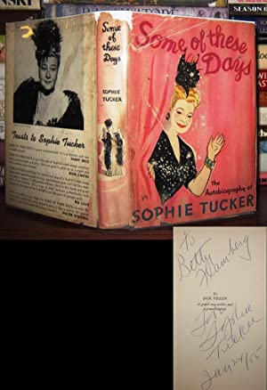SOME OF THESE DAYS Signed 1st: Tucker, Sophie