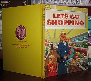 LET'S GO SHOPPING: Brooke, Guyon, Illustrated by Meyerhoff, Nancy