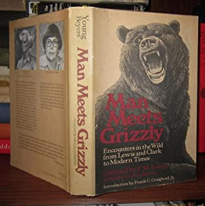 MAN MEETS GRIZZLY: Beyers, Coralie M.