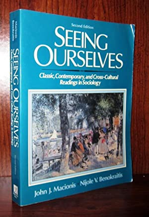 SEEING OURSELVES Classic, Contemporary, and Cross-Cultural Readings: MacIonis, John J.