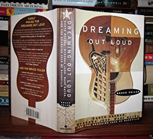 DREAMING OUT LOUD Garth Brooks, Wynonna Judd,: Feiler, Bruce