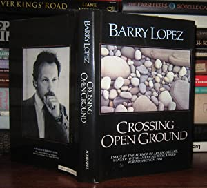 CROSSING OPEN GROUND: Lopez, Barry