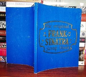 THE ORIGINAL FRANK SINATRA SCRAP BOOK: Sanicola, Henry - Frank Sinatra