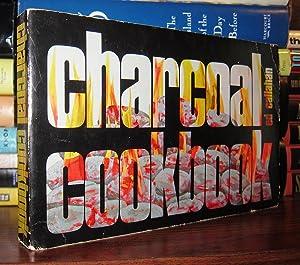 CHARCOAL COOKBOOK: Callahan, Ed