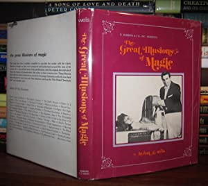 THE GREAT ILLUSIONS OF MAGIC THE TEXT: Wels, Byron G. - Louis Tannen