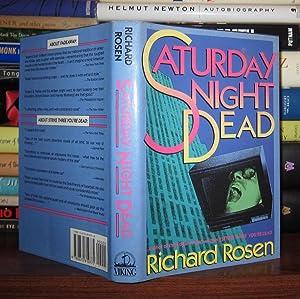 SATURDAY NIGHT DEAD: Rosen, Richard D.