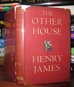 THE OTHER HOUSE: James, Henry