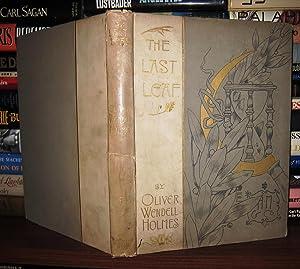 THE LAST LEAF: Holmes Oliver Wendell