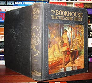 MY BOOKHOUSE Volume Four: the Treasure Chest: Miller, Olive Beaupre